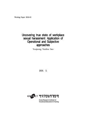 Uncovering true state of workplace sexual harassment : Application of Operational and Subjective approaches